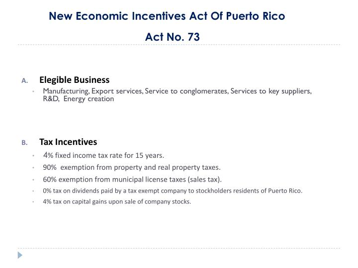 new economic incentives act of puerto rico act no 73 n.