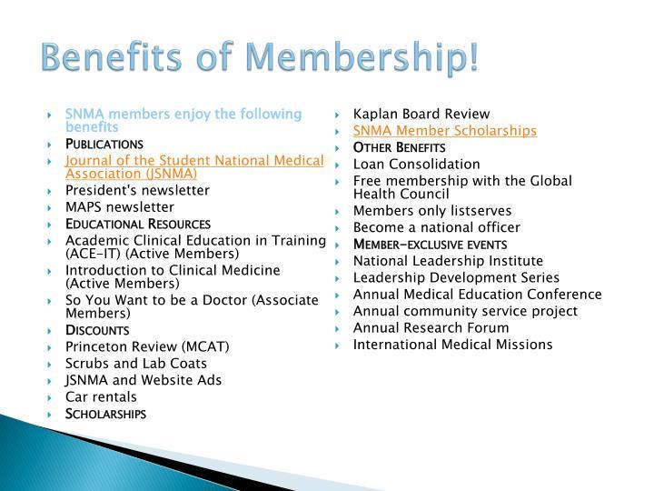 Benefits of Membership!