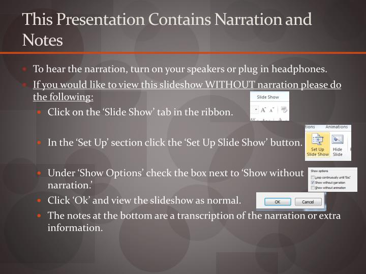 this presentation contains narration and notes n.
