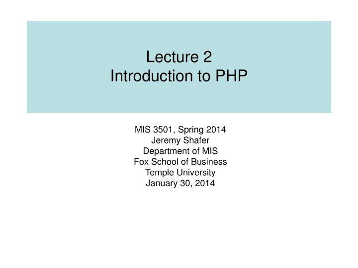 lecture 2 introduction to php n.