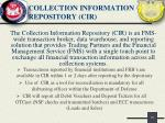 collection information repository cir