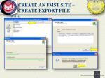 create an fmst site create export file3