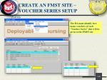 create an fmst site voucher series setup