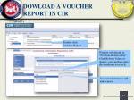 dowload a voucher report in cir3