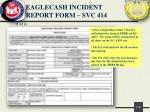 eaglecash incident report form svc 414