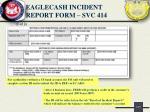 eaglecash incident report form svc 4141