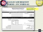 eaglecash request forms svc form 411