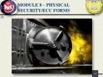 module 8 physical security ecc forms