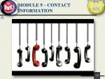 module 9 contact information