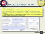 security forms sf 700