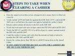 steps to take when clearing a cashier