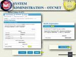 system administration otcnet4