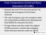free compulsory universal basic education fcube4