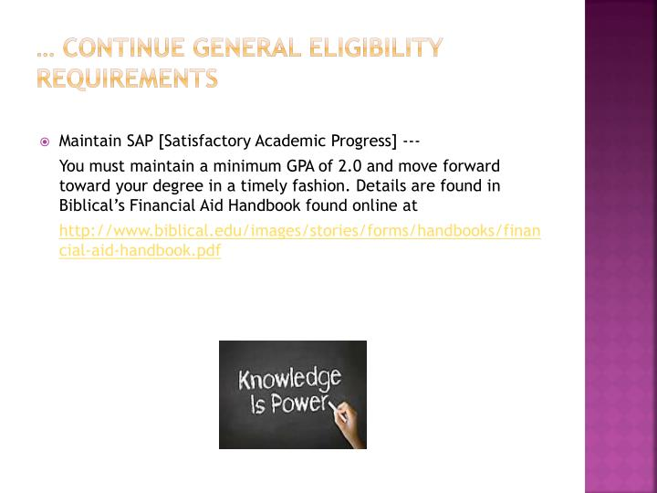 … continue General eligibility requirements