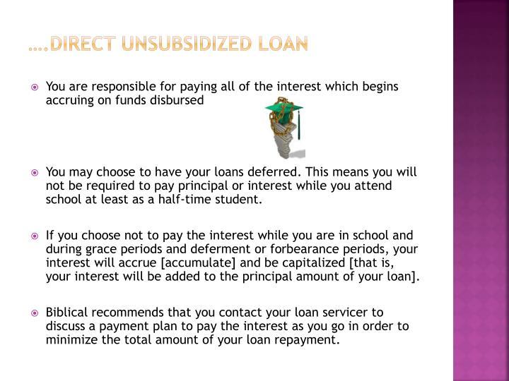 ….Direct unsubsidized loan