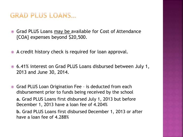Grad plus loans…