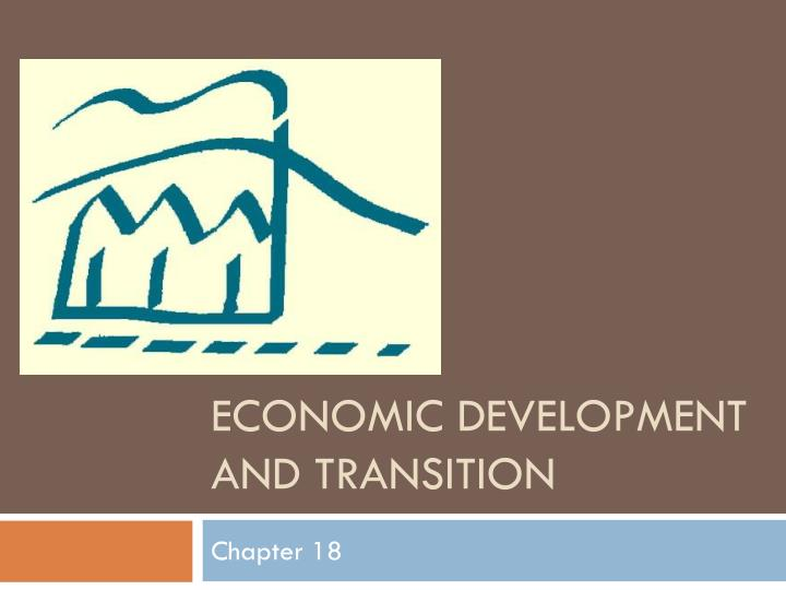 economic development and transition n.