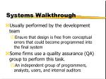 systems walkthrough