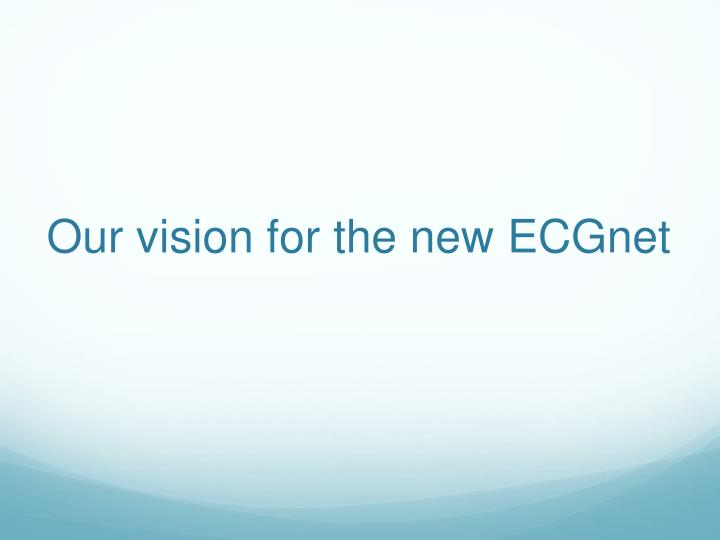 Our vision for the new