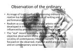 observation of the ordinary