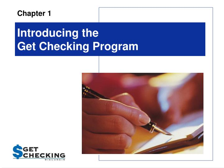 Introducing the get checking program