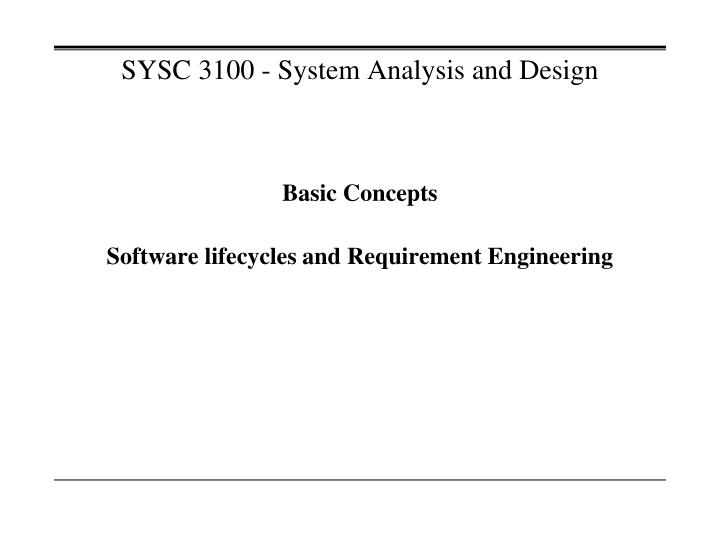 sysc 3100 system analysis and design n.