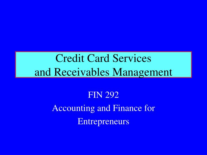 credit card services and receivables management n.