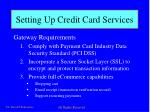 setting up credit card services1