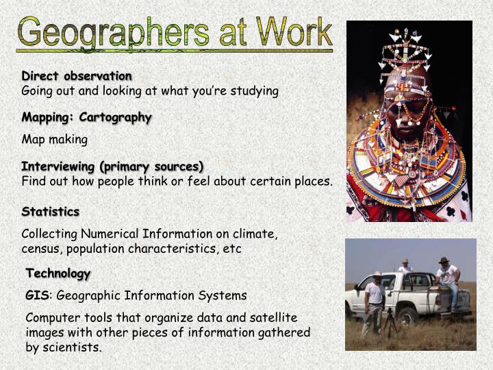 Geographers at Work