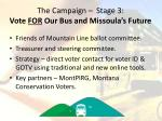 the campaign stage 3 vote for our bus and missoula s future