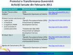proiectul e transformarea guvern rii achizi ii lansate din februarie 2011