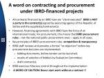 a word on contracting and procurement under ibrd financed projects