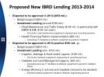 proposed new ibrd lending 2013 2014