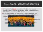 challenges activesync reaction