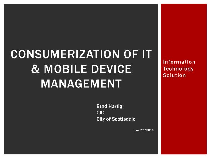 consumerization of it mobile device management n.