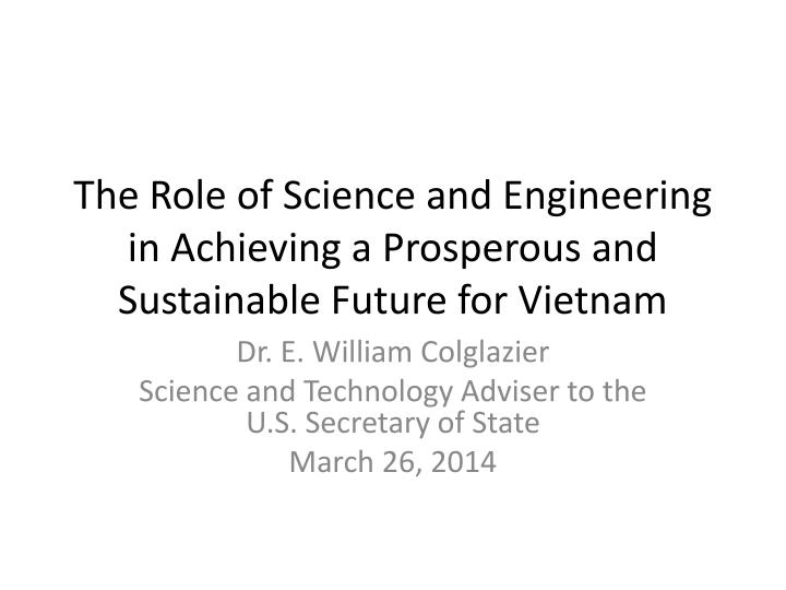 the role of science and engineering in achieving a prosperous and sustainable future for vietnam n.