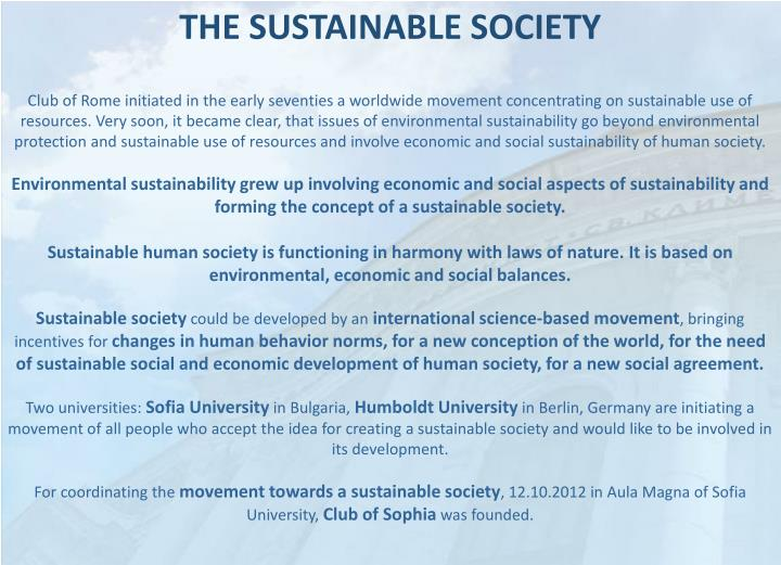THE SUSTAINABLE SOCIETY