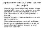 digression on the fdic s small size loan pilot project