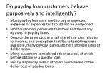 do payday loan customers behave purposively and intelligently