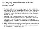 do payday loans benefit or harm consumers