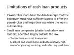 limitations of cash loan products