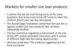 markets for smaller size loan products