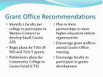 grant office recommendations