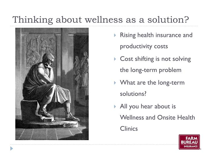 Thinking about wellness as a solution