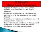 skill level 8 master supply orchestrator