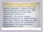 does your organization have rm policy or position covering
