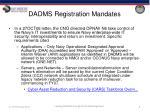 dadms registration mandates