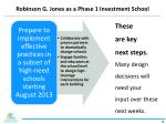 robinson g jones as a phase 1 investment school