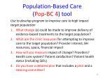 population based care pop bc 4 tool