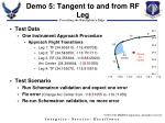 demo 5 tangent to and from rf leg1